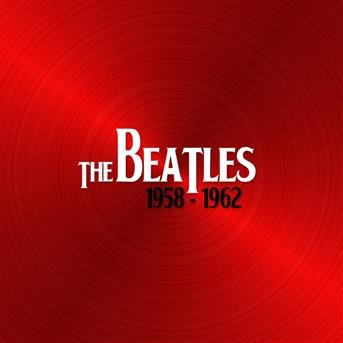 The Beatles 1958 - 1962 | The Beatles