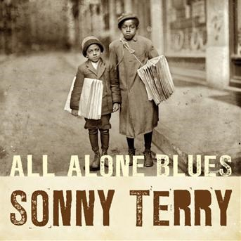 All Alone Blues | Sonny Terry