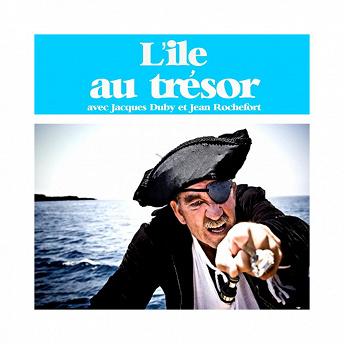 Robert-Louis Stevenson : L'île au trésor (Les plus beaux contes pour enfants) | Jean Rochefort, Jacques Duby, Jean Servais