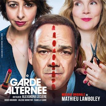 Garde alternée (Original Motion Picture Soundtrack) |