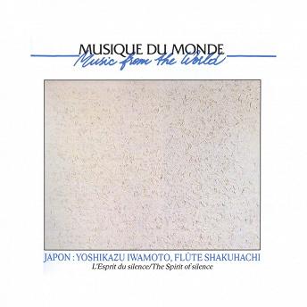 Japon: shakuhachi, l'esprit du silence | Yoshikazu Iwamoto