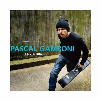 La Ventira | Pascal Gamboni