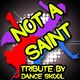 Dance Skool - Not a saint - a tribute to vato gonzalez, lethal bizzle and donae'o