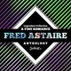 Fred Astaire - Legendary collection: a fine romance (fred astaire anthology)