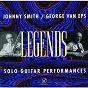 "Album Legends: solo guitar performances de George van Eps / Johnny ""Hammond"" Smith"