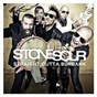 Album Straight outta burbank de Stone Sour