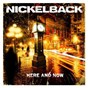 Album Here and now de Nickelback