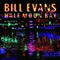 Album Half moon bay de Bill Evans