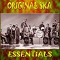 Compilation Original ska essentials avec Desmond Dekker & the Aces / The Pyramids / Toots & the Maytals / Byron Lee / The Dragonaires...
