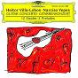 Album Villa-lobos: concerto for guitar and small orchestra de García Navarro / Narciso Yepes / The London Symphony Orchestra / Heitor Villa-Lobos