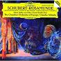 """Album Schubert: music for """"rosamunde"""" de Anne-Sofie von Otter / Ernst-Senff-Chor / Claudio Abbado / The Chamber Orchestra of Europe / Franz Schubert"""