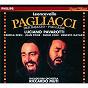 Album Leoncavallo: i pagliacci de Luciano Pavarotti / Riccardo Muti / The Philadelphia Orchestra / Daniella Dessì / Juan Pons...