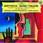 Album Birtwistle: secret theatre; tragoedia; five distances; 3 settings of celan de Ensemble Intercontemporain / Pierre Boulez / Harrison Birtwistle