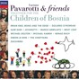 Album Pavarotti & friends together for the children of bosnia de Brian Eno / Jovanotti / Passengers / Nenad Bach / Michael Bolton...