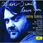 Album Bryn terfel - if ever I would leave you de English Northern Philharmonia / Paul Daniel / Bryn Terfel / Frédérick Loewe / Kurt Weill