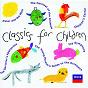 Compilation Classics for children (2 cds) avec Jean-Philippe Rameau / Lord Benjamin Britten / The London Symphony Orchestra / Robert Schumann / Vladimir Ashkenazy...