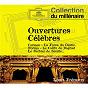Album Overtures célèbres de Ambroise Charles Louis Thomas / Louis Frémaux / Orchestre National de l'Opéra de Monte-Carlo / Giuseppe Verdi / Gioacchino Rossini...
