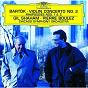 Album Bartók: Violin Concerto No.2; Rhapsodies de Gil Shaham / The Chicago Symphony Orchestra & Chorus / Pierre Boulez / Béla Bartók