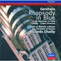 Album Gershwin: rhapsody in blue / an american in paris / cuban overture / lullaby de Riccardo Chailly / The Cleveland Orchestra / Marielle Labèque / Katia Labèque