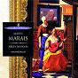 Album Marais: pièces de viole de Sylvia Abramowicz / Marianne Muller / Eugène Ferré / Pascal Monteilhet / Marin Marais