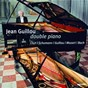 Album Guillou-double piano de Jean Guillou / Franz Liszt / Robert Schumann / W.A. Mozart / Jean-Sébastien Bach