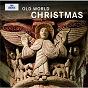 Album Old world christmas de Alexander Blachly / Pomerium
