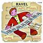 Album Le Petit Ménestrel: Ravel raconté aux enfants de Jacques Février / Gabriel Tacchino / JP Leroux / Orchestre de L Opera de Paris Choeur de la Rtf / Lorin Maazel...