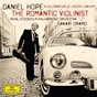 Album The romantic violinist - a celebration of joseph joachim de Daniel Hope / Sakari Oramo / Royal Stockholm Philharmonic Orchestra