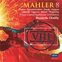 Album Mahler: symphony no. 8 (mahler 8) de Anne Schwanewilms / Peter Mattei / Riccardo Chailly / Sara Fulgoni / Jan-Hendrik Rootering...