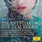 Album Mozart: die entführung aus dem serail (live) de Diana Damrau / Anna Prohaska / Yannick Nezet Seguin / Thomas Quasthoff / The Chamber Orchestra of Europe...