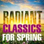 Compilation Radiant classics for spring avec Orchestra of the Welsh National Opera / Antonio Vivaldi / Frederik Delius / Léo Delibes / Ralph Vaughan Williams...