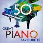 Compilation 50 great piano favourites avec Sergey Vasil Yevich Rachmaninov / W.A. Mozart / András Schiff / Jean-Sébastien Bach / Wilhelm Kempff...