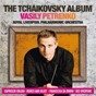 Album The Tchaikovsky Album de Vasily Petrenko / Royal Liverpool Philharmonic Orchestra / Piotr Ilyitch Tchaïkovski