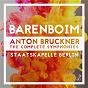 Album Bruckner: the complete symphonies de Daniel Barenboïm / Staatskapelle Berlin / Anton Bruckner