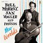 Album New worlds de Jan Vogler / Bill Murray