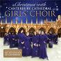 Album Gruber: silent night de Canterbury Cathedral Girls' Choir / Franz Xaver Gruber