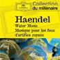 Album Haendel: water music, musiques pour les feux d'artifice royaux de The English Concert / Trevor Pinnock / Georg Friedrich Haendel