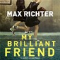 Album My brilliant friend (TV series soundtrack) de Max Richter