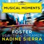 Album Foster: Beautiful Dreamer (Arr. Coughlin for Voice and Orchestra) (Musical Moments) de The Royal Philharmonic Orchestra / Nadine Sierra / Robert Spano