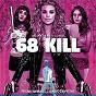 Album 68 kill (original motion picture soundtrack) de Frank Ilfman / James Griffiths