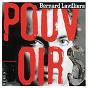 Album Pouvoirs de Bernard Lavilliers