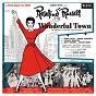 Compilation Wonderful town avec Rosalind Russell / Warren Galjour / Edith Adams / George Gaynes / Albert Linville...