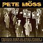 Album Pete Möss Presents Sober On Strike Episode 3 de Pete Möss