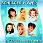 Compilation Schlager power, frauen die den ton angeben avec Ireen Sheer / Rosanna Rocci / Francine Jordi / Petra Frey / Uta Bresan...