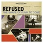 Album The shape of punk to come de Refused