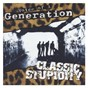 Album Classic stupidity de Voice of A Generation