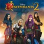 Compilation Descendants 2 (original TV movie soundtrack) avec China Anne Mcclain / Dove Cameron / Sofia Carson / Cameron Boyce / Booboo Stewart...