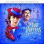 Compilation Mary poppins kommer tillbaka (svenskt original soundtrack) avec Ensemble / Lucas Kruger / Marc Shaiman / David Alvefjord / Annika Herlitz...