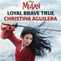 "Album Loyal brave true (from ""mulan"") de Christina Aguilera"