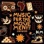 Compilation Liberated / Music For the Movement Vol. 3 avec Chlöe / Cordae / Common / Lucky Daye / Yara Shahidi...